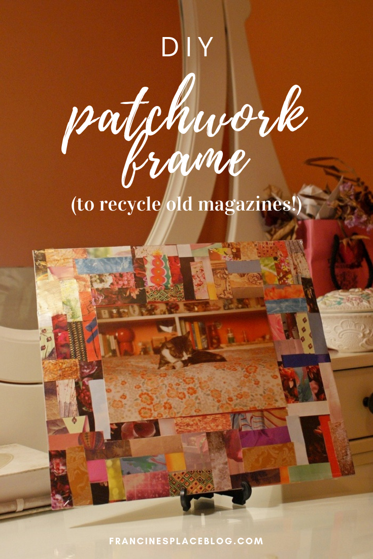 diy patchwork frame recycle magazines decor idea francinesplaceblog