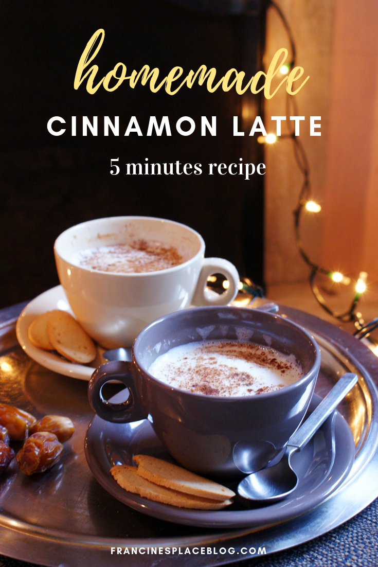 homemade cinnamon latte hot 5 minute recipe healthy winter fall drink francinesplaceblog