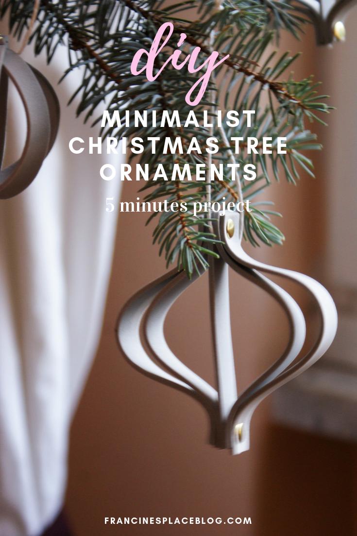 diy minimalist christmas tree ornaments last minute francinesplaceblog