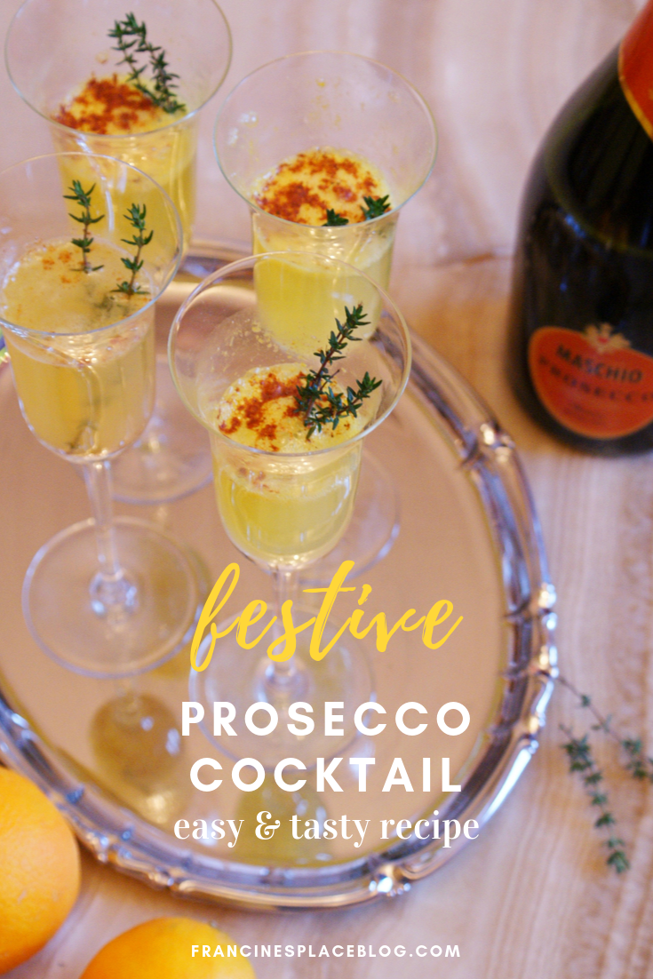 festive christmas prosecco cocktail recipe drink idea ultimate francinesplaceblog