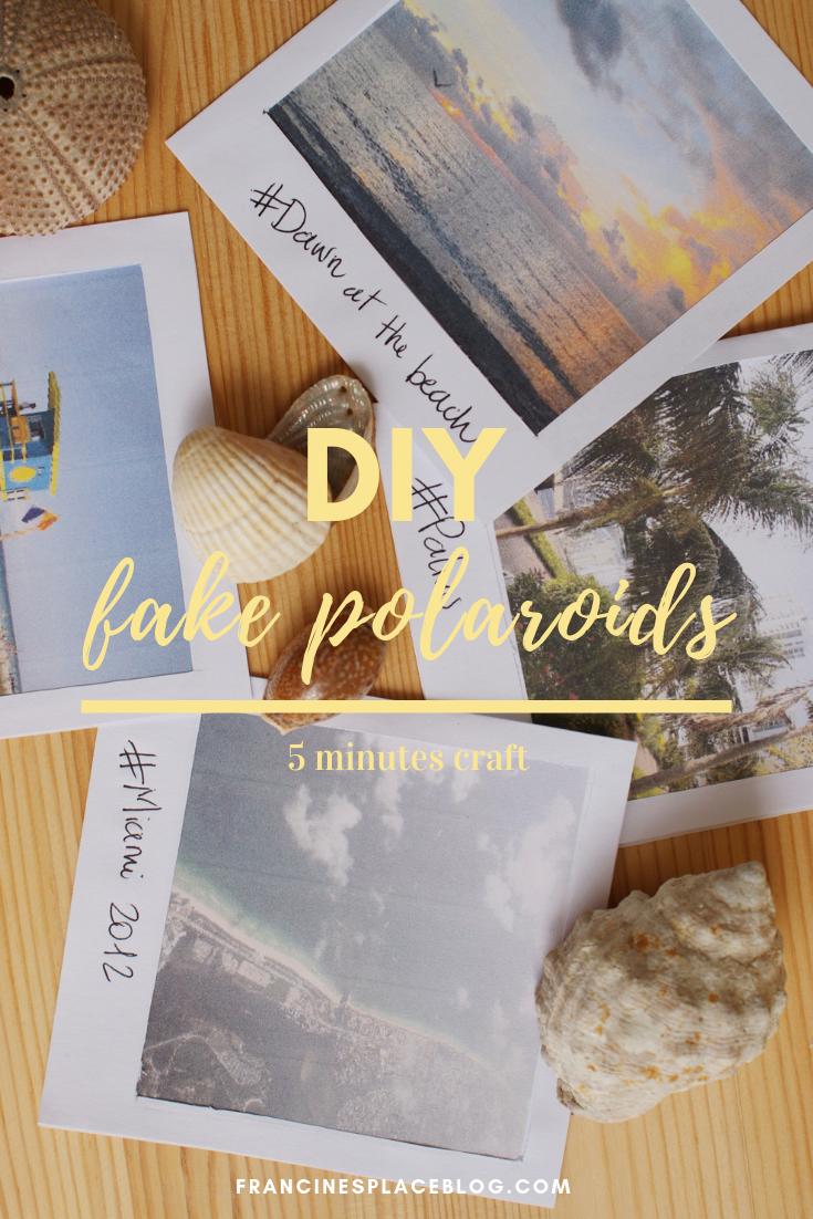 diy fake polaroids photo decor idea easy tutorial francinesplaceblog