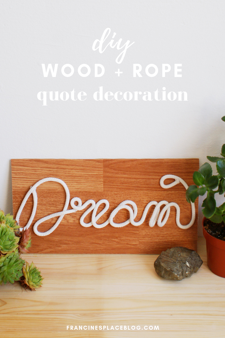diy rope wood quote word decor home francinesplaceblog