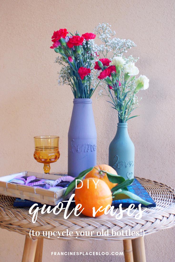 diy hot glue word quote vase decor flowers francinesplaceblog