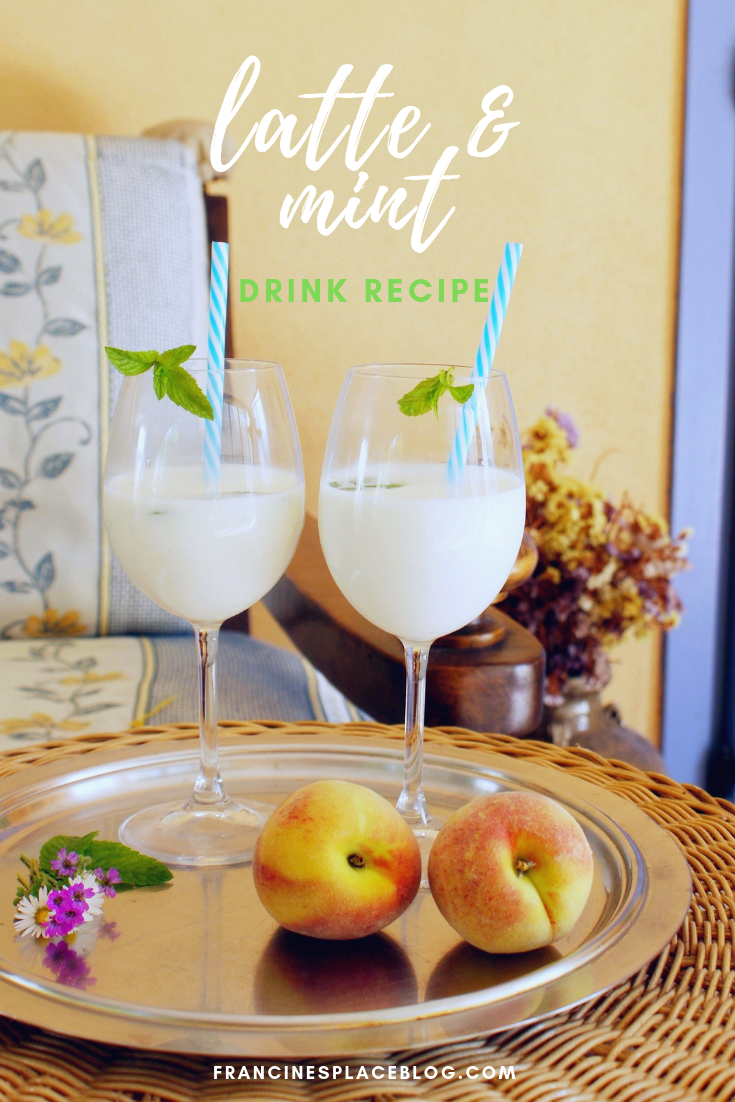latte menta milk mint fresh drink recipe easy quick idea francinesplaceblog