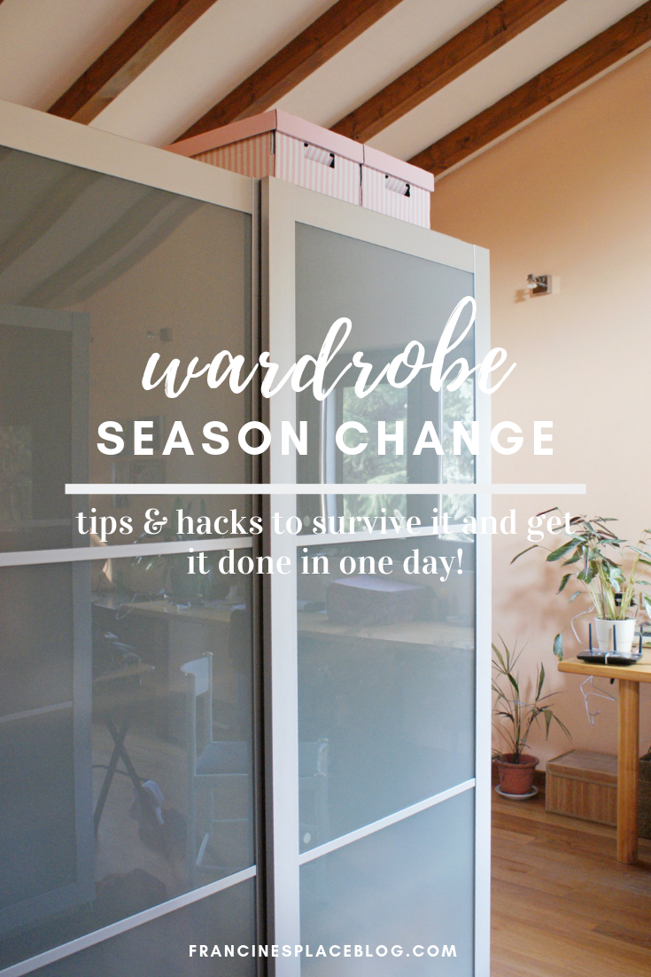 closet wardrobe fall season change guide tips hacks one day survive francinesplaceblog