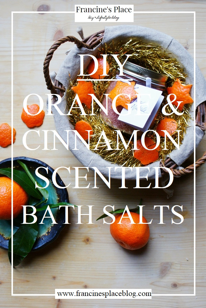 diy orange cinnamon bath salts #fpblogxmas francinesplaceblog