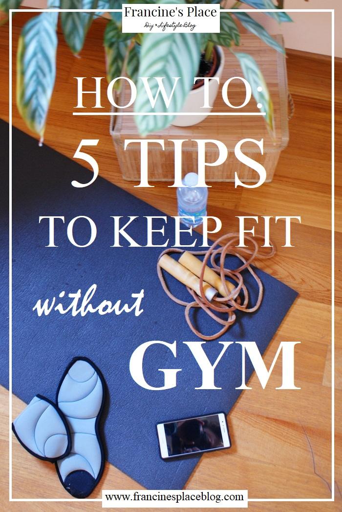 fitness tips no gym francinesplaceblog