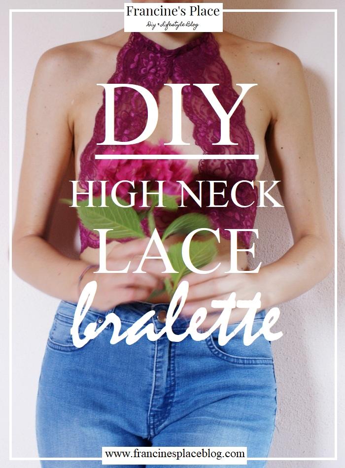 diy high neck lace bralette francinesplaceblog
