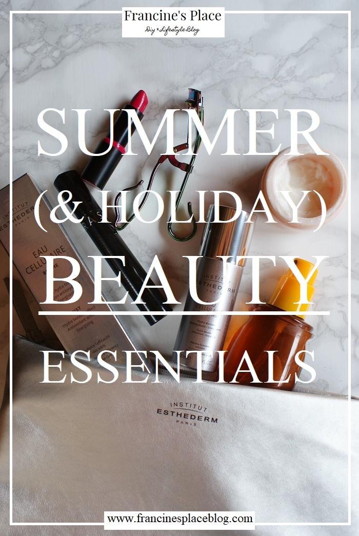 summer holiday beauty essentials francinesplaceblog