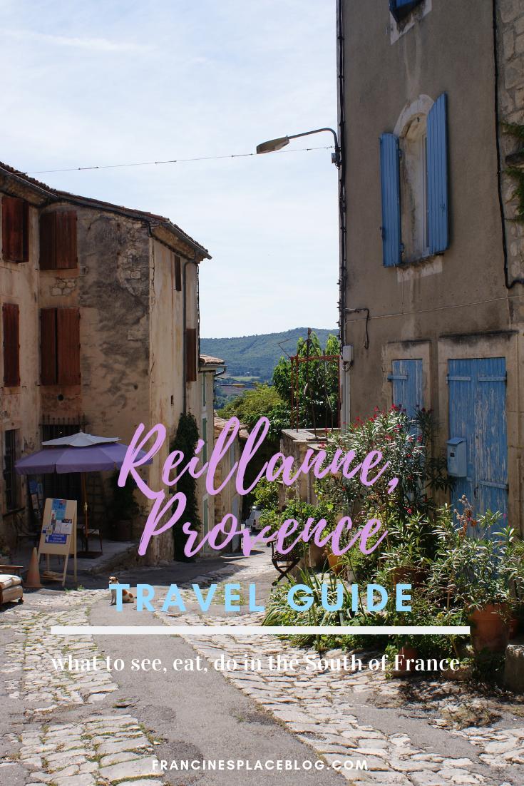 reillanne provence france travel guide see do eat tips hacks francinesplaceblog