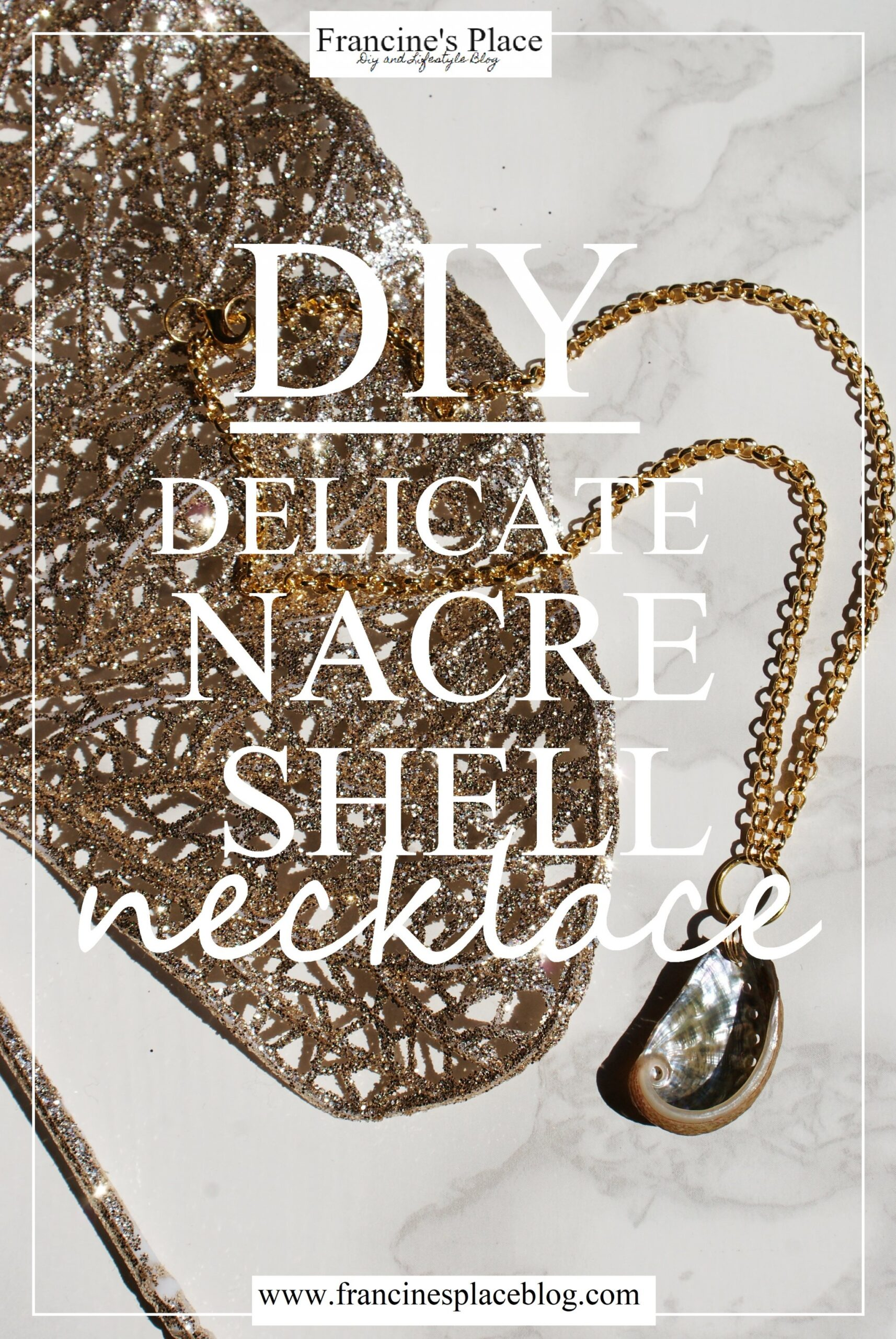 diy nacre shell necklace francinesplaceblog
