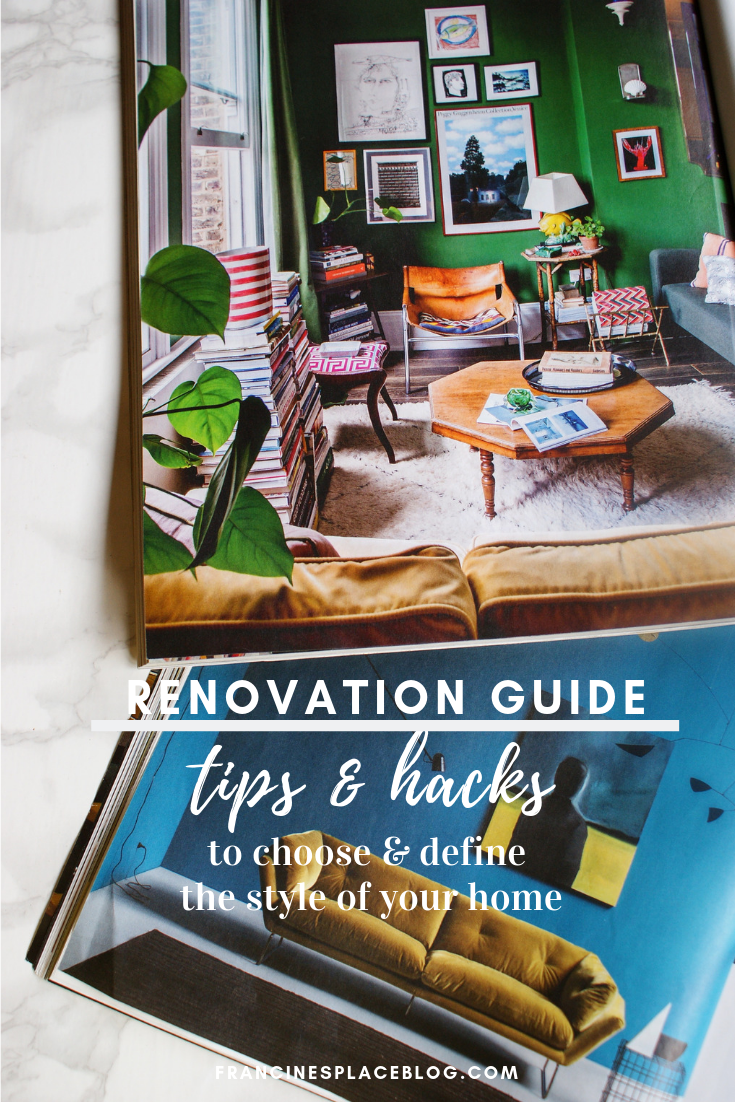 how define style choose home renovation update tips hacks budget guide francinesplaceblog