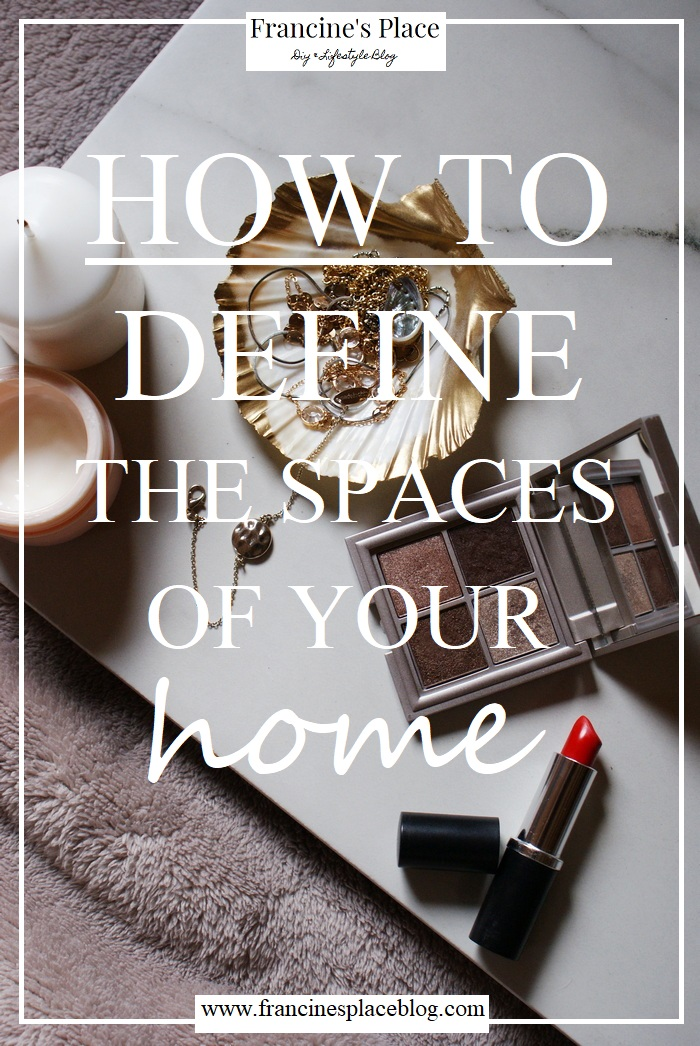 define spaces home renovation francinesplaceblog