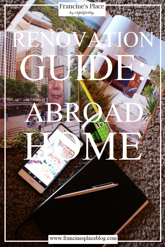 renovation home abroad guide francinesplaceblog
