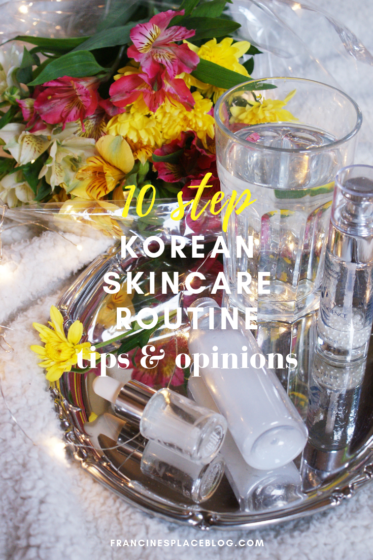 10 korean skincare beauty routine opinion experience tips hacks francinesplaceblog