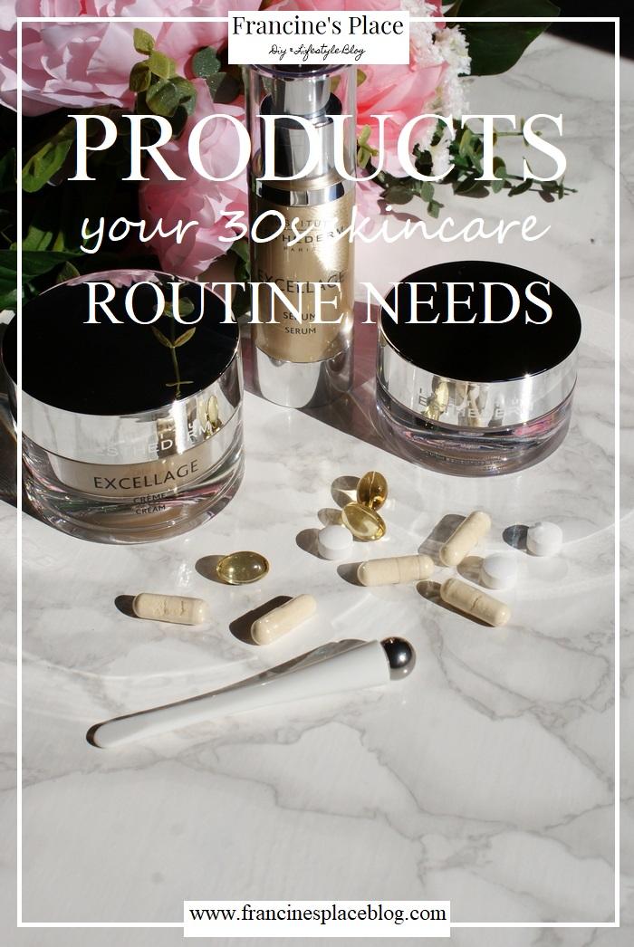 30s skincare routine tips francinesplaceblog