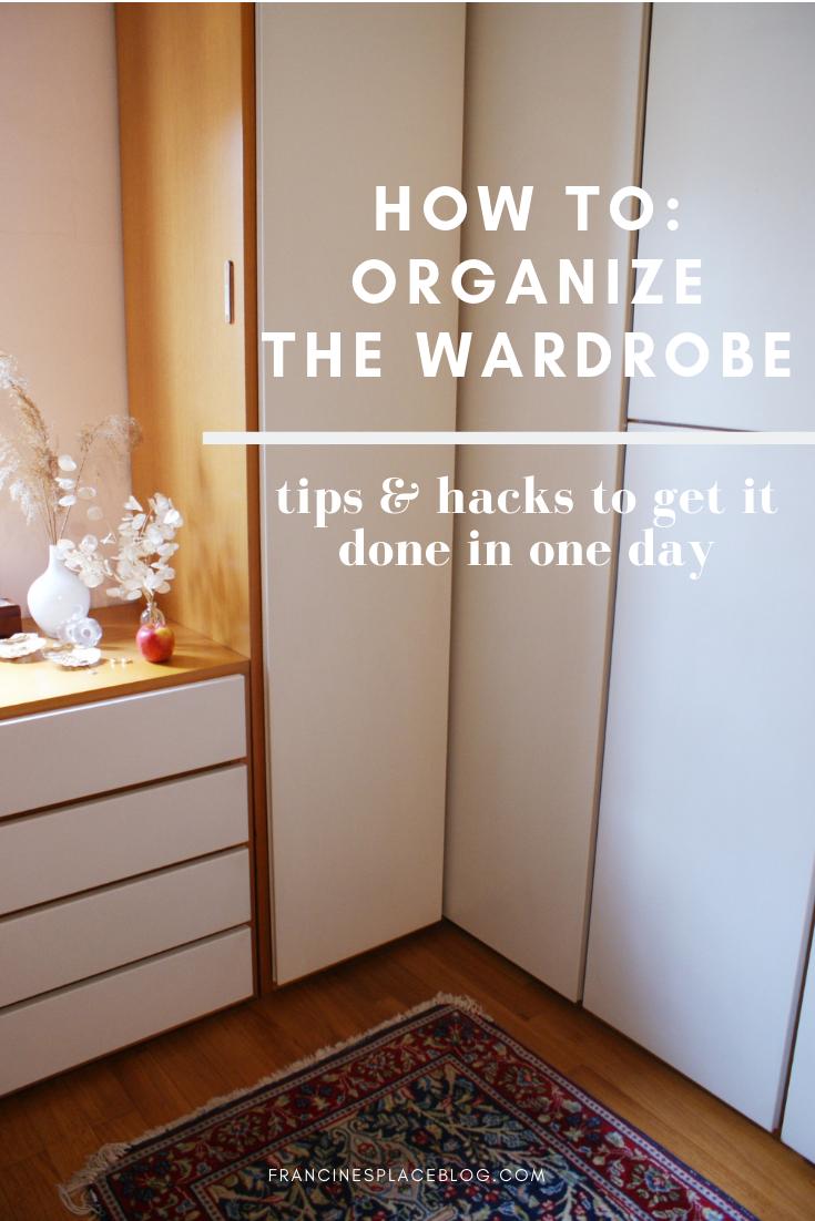wardrobe rehab organize declutter tips hacks francinesplaceblog