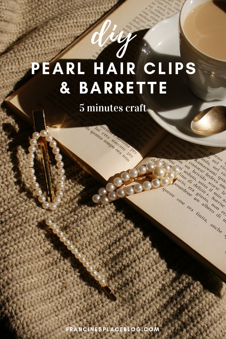diy tutorial pearl hair clips barrettes fall trend francinesplaceblog