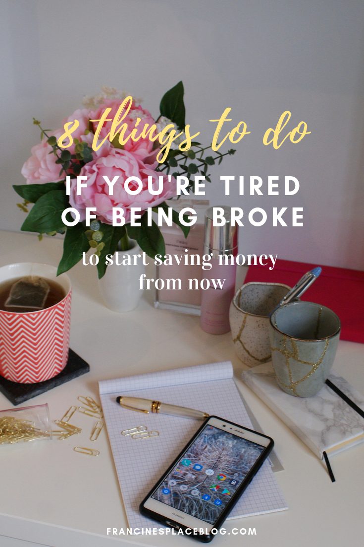 things do when tired being broke tips save financial money problems francinesplaceblog
