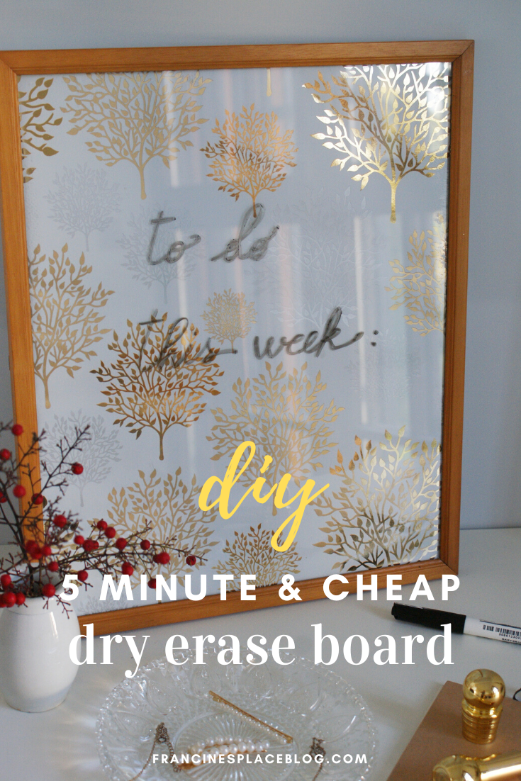 diy dry erase board 5 minute cheap tutorial handmade how make glass francinesplaceblog