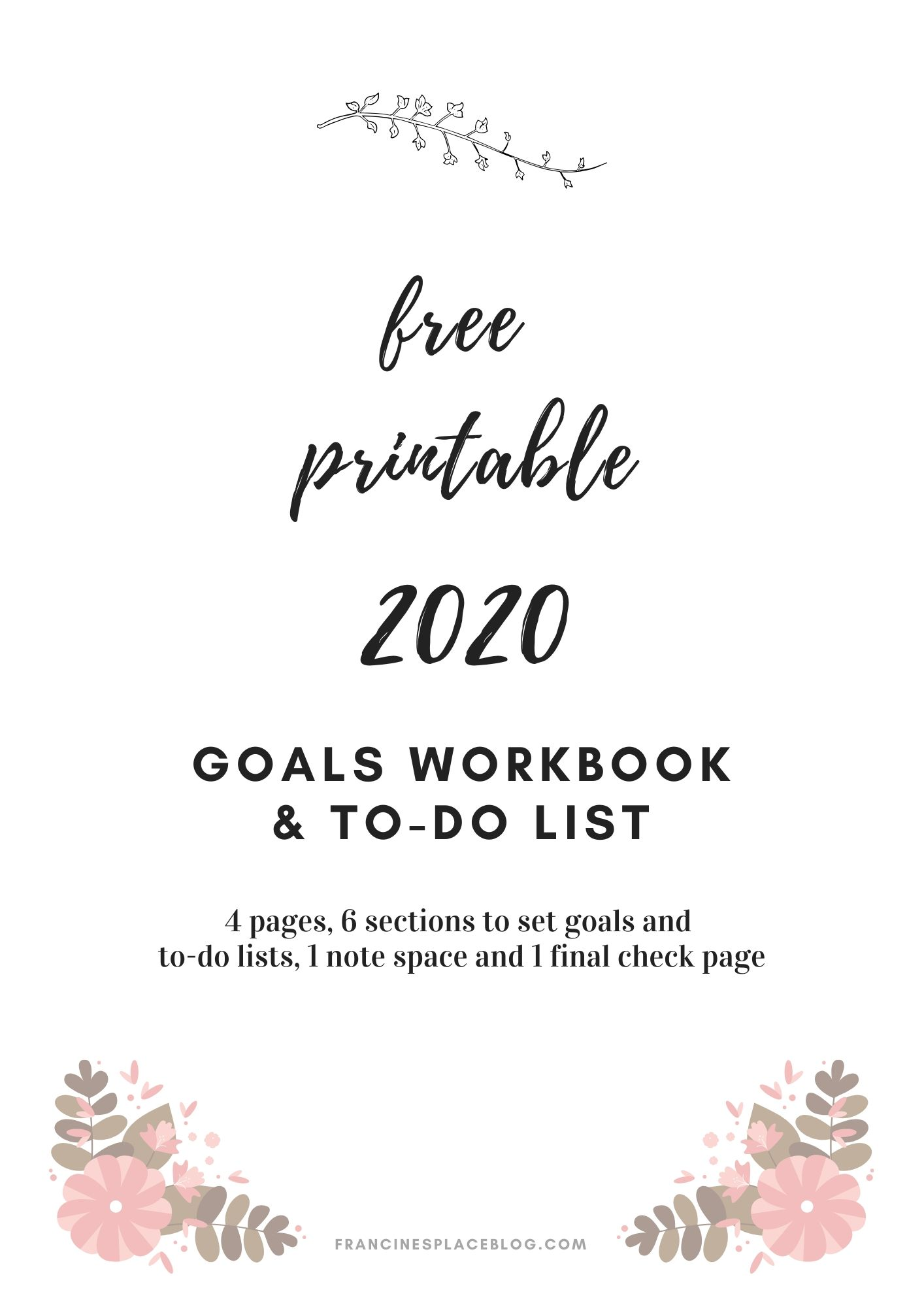 free printable 2020 goals to do list work sheet book planner gratis obiettivi stampabile download template francinesplaceblog