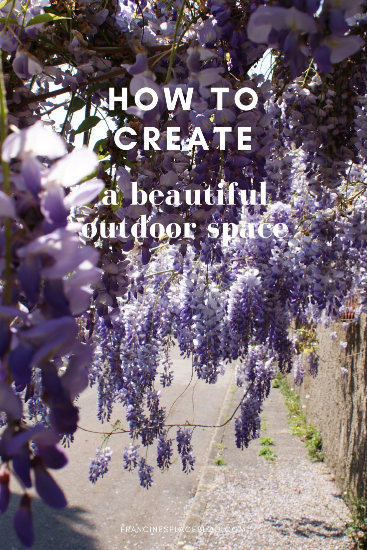 how beautify transform update create beautiful outdoor space garden tips hacks francinesplaceblog