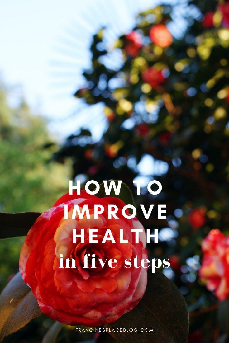 improve health after 30 tips hacks advices lifestyle better feel francinesplaceblog
