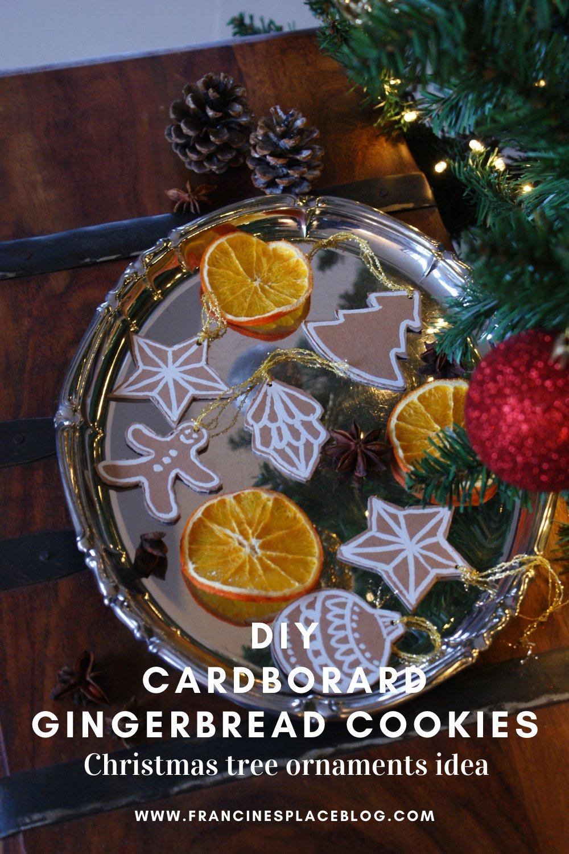 diy cardboard gingerbread cookies christmas tree ornaments idea easy last minute francinesplaceblog pinterest