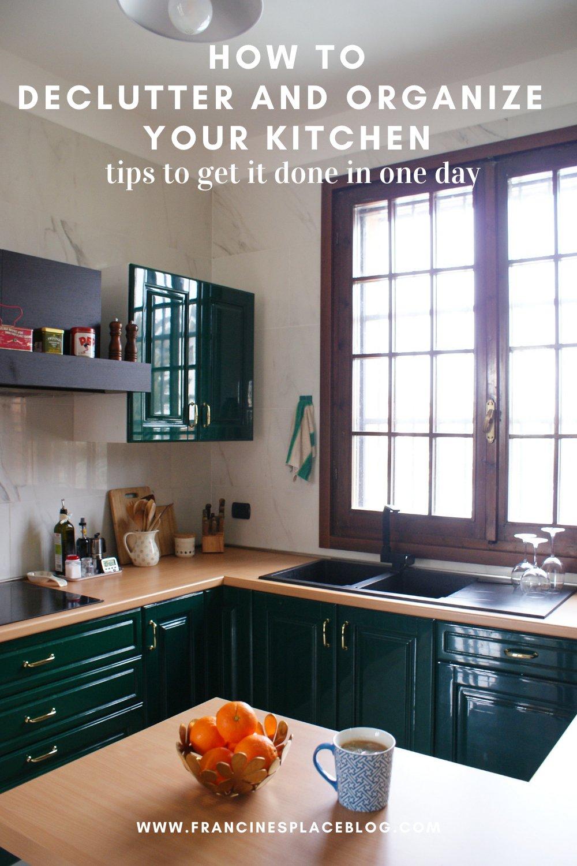 how declutter organize kitchen minimalist tips ulimate come organizzare riordinare cucina minimalista consigli francinesplaceblog guide