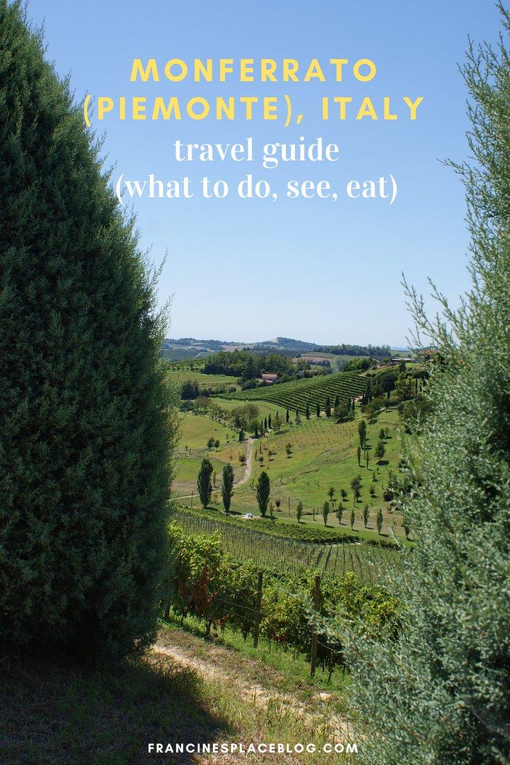 monferrato travel guide piemonte italy piedmont tips eat see do guida viaggio vedere mangiare fare turismo tourism trip francinesplaceblog