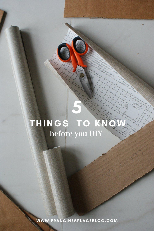 5 things tips know need before you diy guide safety beginner hacks francinesplaceblog